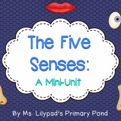 Five Senses Unit:  A smelly good time!