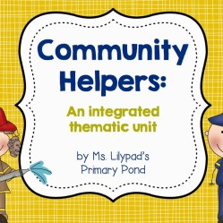 Community Helpers Unit & A Funny!