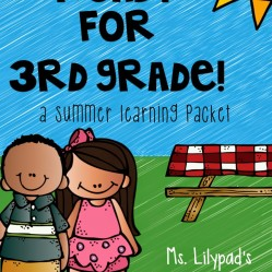 Part Three:  Summer Learning Activities for Rising Third Graders (and Summer Homework for Second Grade)