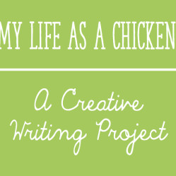 My Life As A Chicken:  A Writing Project for Easter or the Chicken Life Cycle