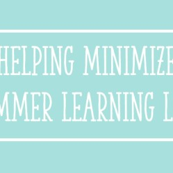 Helping Minimize Summer Learning Loss:  Summer Homework and Learning Activities for K-2