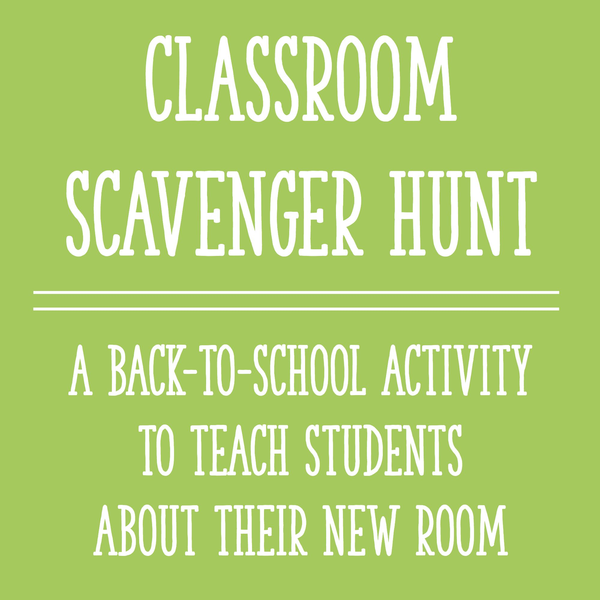 Classroom Scavenger Hunt: A Back To School Activity to Teach