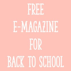 Free E-Magazine for Back to School