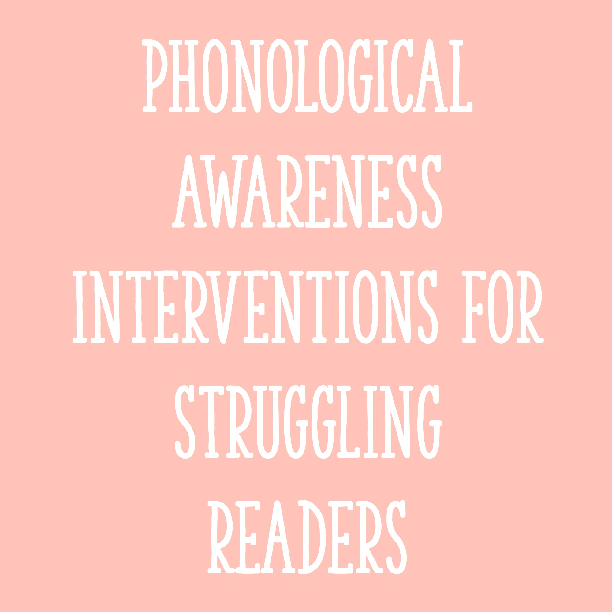 Phonological awareness: guidelines for instruction | building rti.