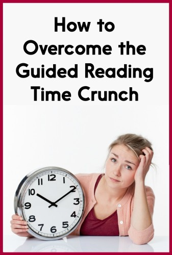 Your guided reading time doesn't have tofeel so rushed. Learn tricks for beating the time crunch in this blog post!