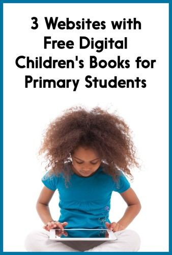 This post has 3 great websites where kids can access free digital ebooks at home or school!