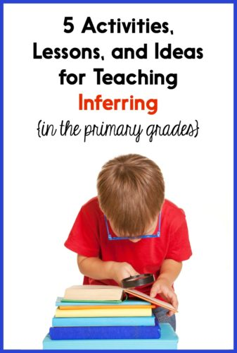 This post has tons of detailed ideas for teaching inferring - and severaldifferentlessons and activities you can download for FREE! These resources will help you teach Kindergarten, first, or second grade students to make inferences.