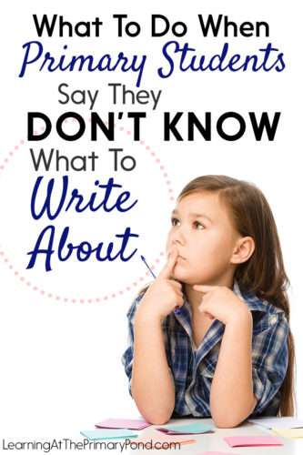 If your students frequently tell you that they don't know what to write about, read the ideas in this post!! It includes suggested anchor charts, an activity you can do at the beginning of each writing unit, and ideas for using mentor texts to help kids help themselves. These strategies work great for Kindergarten, first, or second grade - but they can also work with older students, too.