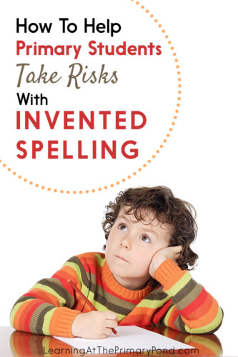 Do you have Kindergarten, first grade, or second grade students who worry about spelling every word correctly? Learn how to help them in this blog post!