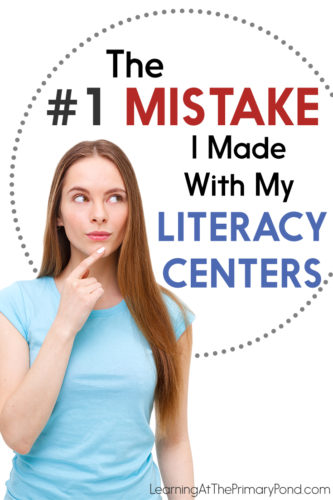 Are you making this mistake with your literacy centers? Read the post to find out how I shifted my thinking and planning to better integrate my literacy centers into my entire literacy block!