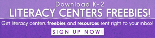 Sign up for literacy centers freebies and resources for K-2!