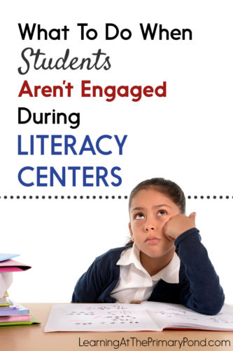 Do you struggle with off-task or disengaged students during center time? This post has some tips to help! These ideas are great for Kindergarten, first grade, or second grade literacy centers.