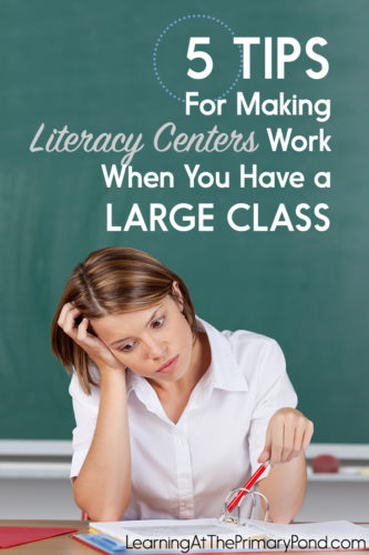 Literacy centers CAN work with a large class! Read this post for tips