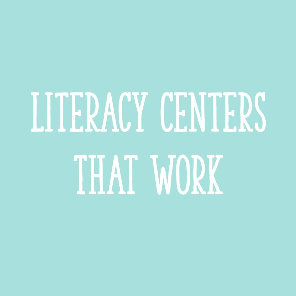 Everything you want to know about literacy centers and how to make them work for you.