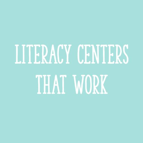 Literacy Centers That Work