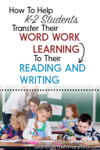 Is TRANSFER a problem for your students? Read this post to find out how to help your students apply their phonics learning to reading and writing!