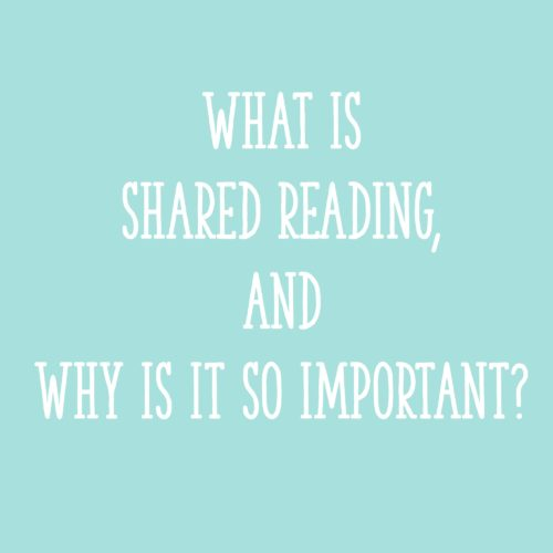 What Is Shared Reading, and Why Is It So Important?
