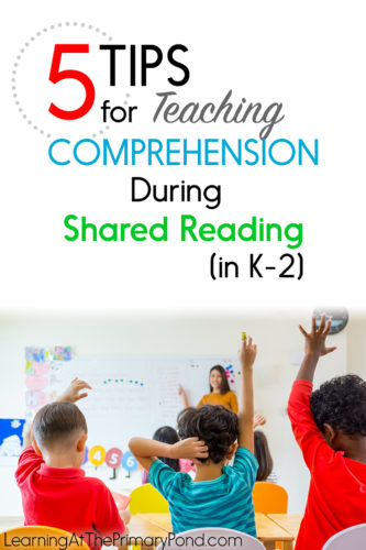 What should comprehension instruction look like during shared reading? Click to read this post for ideas!