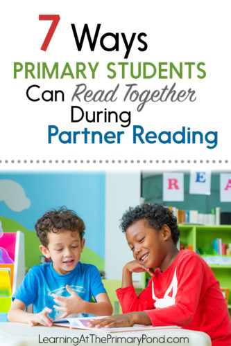 Want to keep partner reading engaging and purposeful? Teach your students these strategies for reading with a partner!