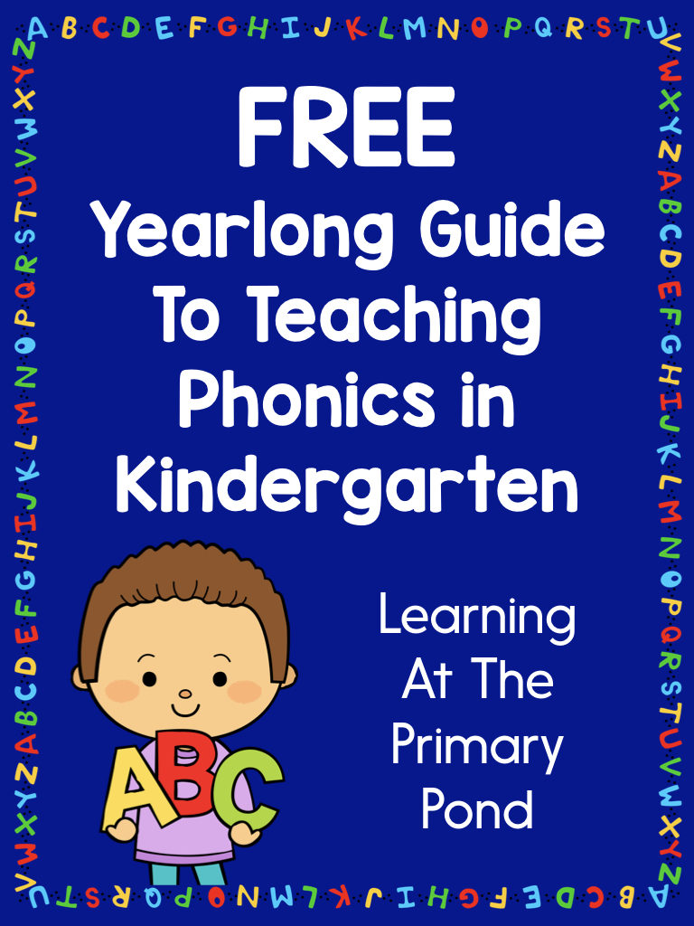 A Yearlong Guide to Teaching Phonics in Kindergarten - Learning at ...