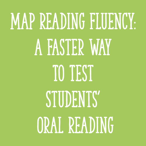 MAP Reading Fluency: A Faster Way to Test Students' Oral Reading