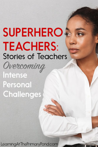 Teaching's hard enough as it is, but when you have other challenges going on outside of school, it becomes all the more difficult. In this blog post, teachers share their stories of intense personal challenges they faced and overcame while teaching at the same time.