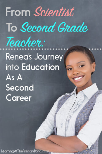Thinking about changing careers and becoming a teacher? You'll love hearing about Renea's journey and transition into education! Listen to our interview in this post.