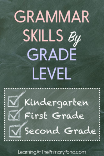 Looking for a list of grammar skills to teach in Kindergarten, first grade, and second grade? This post has a free list of grammar skills by grade level!