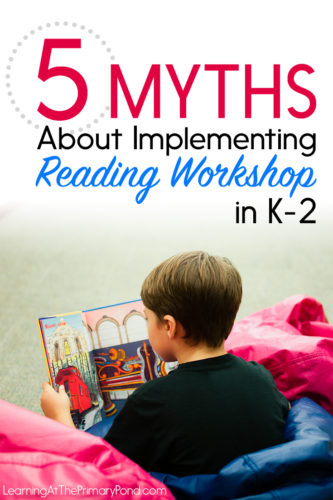 Reading workshop ISN'T as scary or complicated as it might sound. And it's extremely beneficial for Kindergarten, first grade, and second grade students! But you might have some misconceptions about what reading workshop is or how to implement it. Read this blog post to find out if you believe any of these myths!