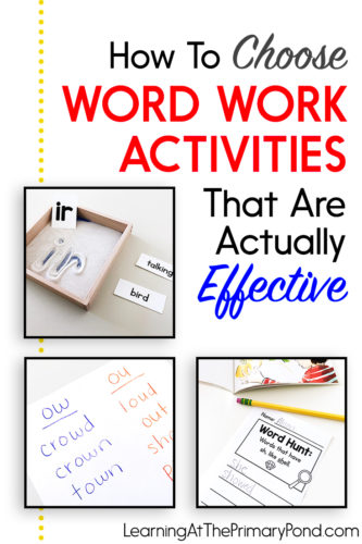 Word work and phonics learning are essential components of literacy instruction. So it's really important that we choose effective word work activities. But there are soooo many out there - how can we choose?! In this blog post, I explain exactly what to look for when choosing effective word work activities for your Kindergarten, first grade, or second grade students.