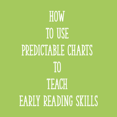 How to Use Predictable Charts to Teach Early Reading Skills