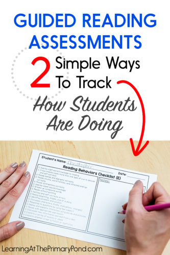 Guided reading time goes by SO quickly. Use these 2 strategies to help you track students' progress! These guided reading assessments for Kindergarten, first grade, or second grade are easy to build into your routine!