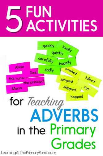 Are you looking for some fun grammar activities for teaching adverbs? Use these 5 activities and games to introduce adverbs and give your students opportunities to practice using adverbs in their own writing!