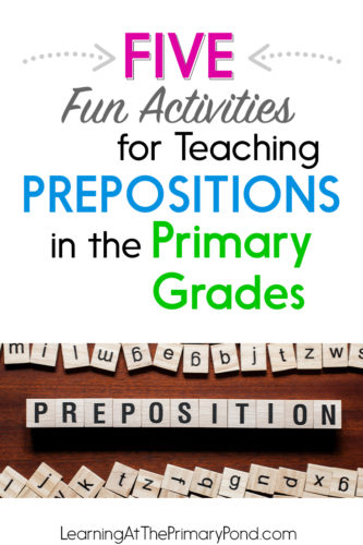 Do you need some low-prep or no-prep activities for teaching prepositions? Here are 5 fun easy activities for you to use!