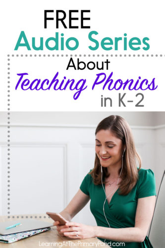 Learn about teaching phonics in Kindergarten, first grade, and second grade. We'll cover best practices for teaching phonics, meaningful instructional activities, and how to differentiate your phonics instruction. You can listen to the teaching podcast episodes anywhere you want!