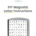 DIY Magnetic Letter Tiles: How To Make Magnetic Letters for Word Building