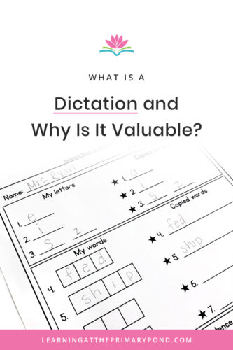 Dictations are AMAZING for improving students' phonics knowledge. And they're easy to use! But what is a dictation? This blog post explains how to use a dictation for teaching phonics and spelling in Kindergarten, first grade, or second grade.