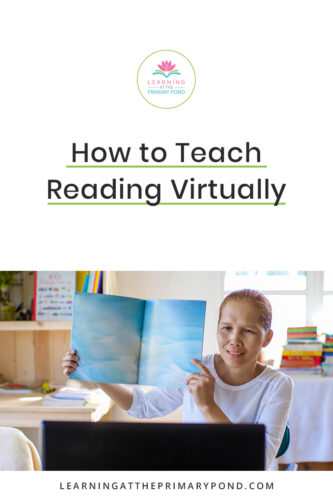 Are you teaching reading online? Read this blog post for remote teaching tips and strategies for your Kindergarten, 1st grade, or 2nd grade class.