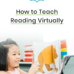 Tips for Teaching Reading Online (in K-2)
