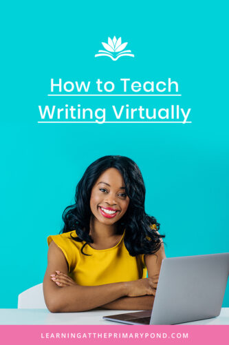 Are you teaching writing online to your Kindergarten, 1st grade, and 2nd grade students? This blog post has 5 tips to help, plus a freebie for you! Read the entire post for these online writing lesson tips.