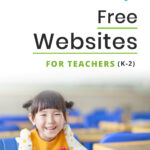 Free Websites for Teachers (K-2)