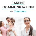 Parent Communication Tips for Teachers