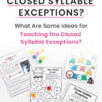 What Are the Closed Syllable Exceptions? What Are Some Ideas for Teaching The Closed Syllable Exceptions?
