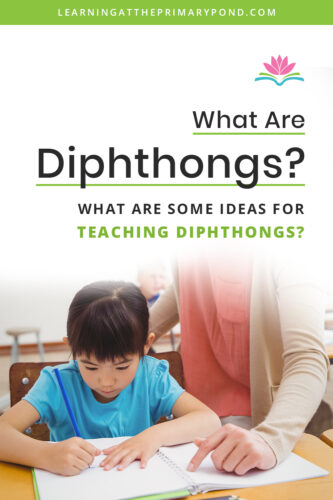 Do you know what diphthongs are? How about ways to explain diphthongs to students? Check out this post for an explanation, plus tips for teaching this phonics concept in second grade!