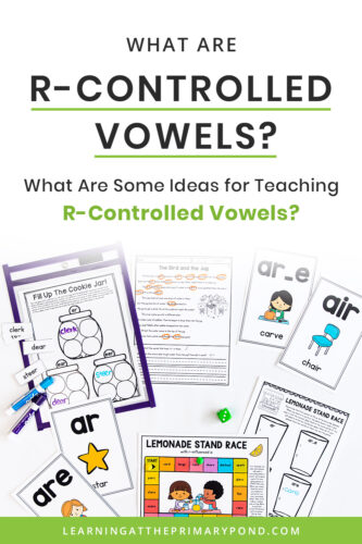 Do you teach r-controlled vowels? This blog post gives step by step directions on how to teach r-controlled vowels! The post also includes activities for teaching r-controlled vowels or bossy r to first and second graders and beyond.