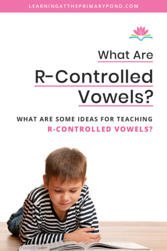Do you teach r-controlled vowels? This blog post gives step by step directions on how to teach r-controlled vowels! The post also includes activities for teaching r-controlled vowels to first and second graders and beyond.