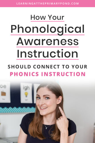 Phonological awareness and phonics aren't the same thing - but your instruction in one of these areas should still be connected to the other! In this blog post, you'll learn how to speed up students' reading growth by connecting your phonological awareness and phonics lessons.