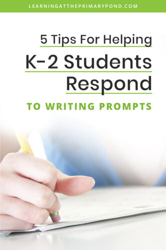 How can you ensure that students go through an actual writing process with prompt writing? In this blog post, I explain what prompt writing is and why it's important. I also offer tips on how to make sure it's successful in your Kindergarten, 1st, and 2nd grade classrooms.